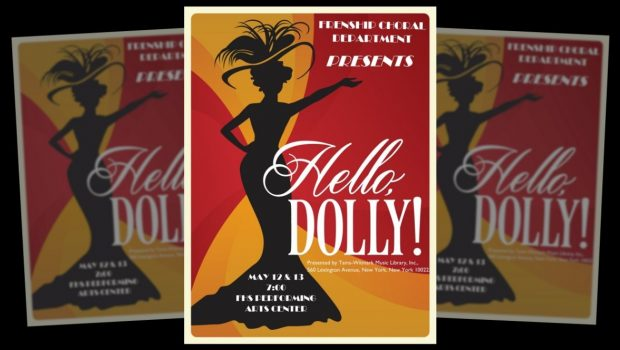 "FHS Choir Invites Community to Production of ""Hello, Dolly!"" May 12-13"
