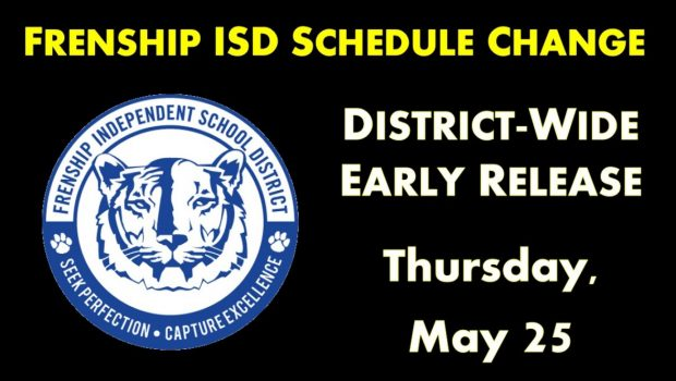 FISD SCHEDULE CHANGE: Thursday, May 25 is Now A District-Wide Early Release