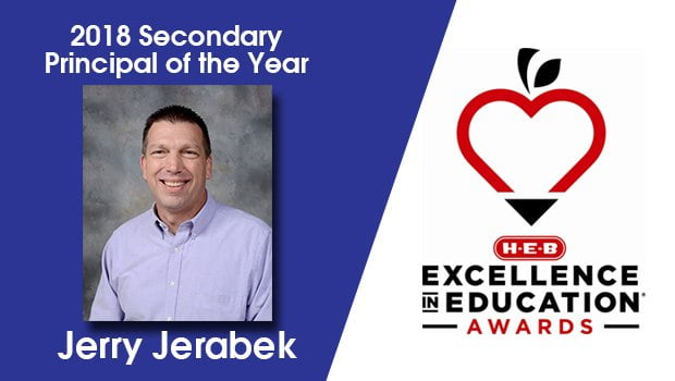 Jerabek Named 2018 H-E-B Excellence in Education Secondary Principal of the Year