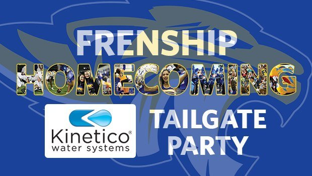 FRENSHIP HOMECOMING: Kinetico Tailgate Party