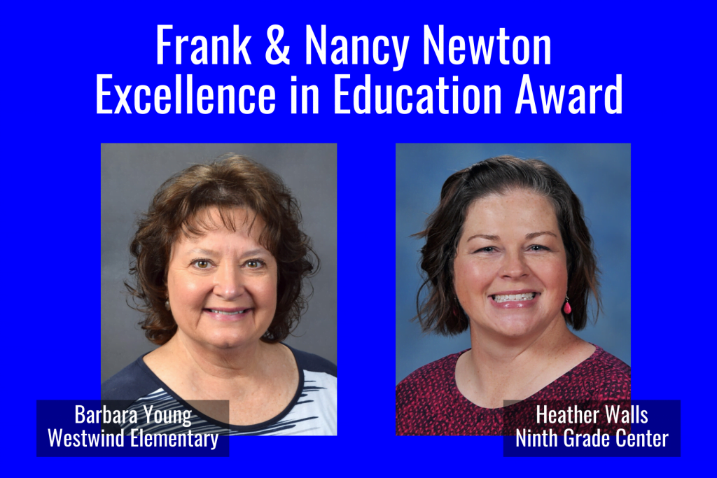 Barbara Young and Heather Wall receive frank and nancy newton excellence in education award